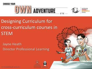 Designing Curriculum for  cross-curriculum  courses in STEM