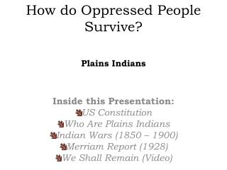 How do Oppressed People Survive?