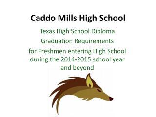 Caddo Mills High School