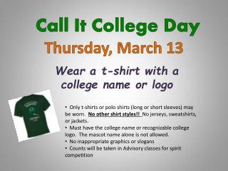 Call It College Day