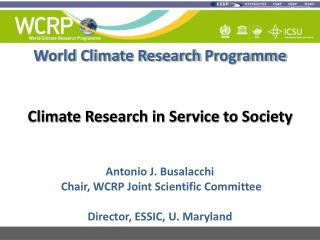 World Climate Research  Programme Climate Research in Service to Society