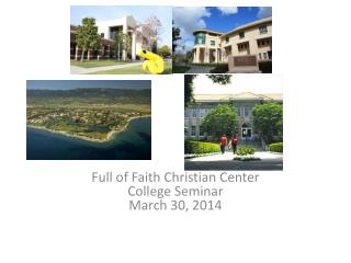 Full of Faith Christian Center College Seminar March 30, 2014