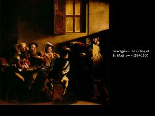 Caravaggio – The Calling of St. Matthew – 1599-1600
