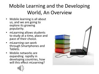 Mobile Learning and the Developing World, An Overview