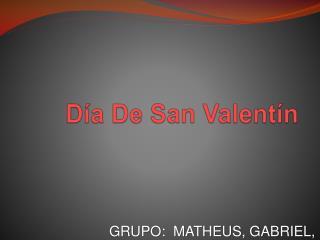 Grupo:  Matheus, Gabriel, Felipe e Leonardo