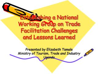 Establishing a National Working Group on Trade Facilitation Challenges and Lessons Learned