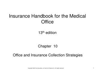 Chapter  10 Office and Insurance Collection Strategies