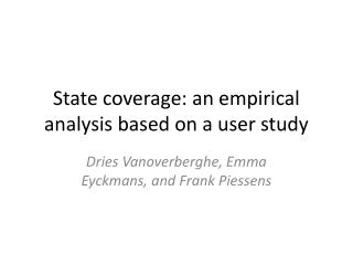 State coverage: an empirical analysis based on a user study