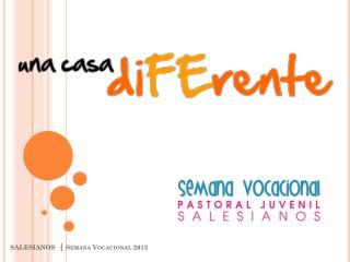 SALESIANOS   | Semana Vocacional  2013