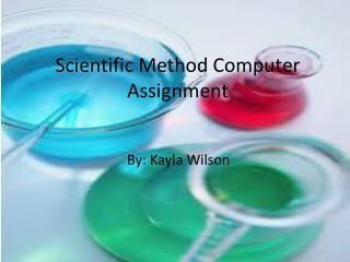 Scientific Method Computer Assignment