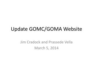 Update GOMC/GOMA Website