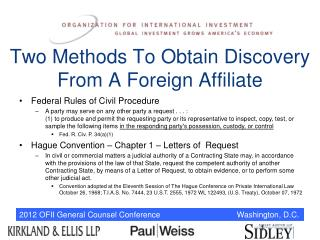 Two Methods To Obtain Discovery  From A Foreign Affiliate