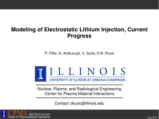 Modeling of Electrostatic Lithium Injection, Current Progress