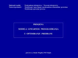 Diplomski  studiji:  Prehrambeno inženjerstvo  /  Procesno inženjerstvo