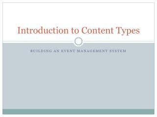 Introduction to Content Types