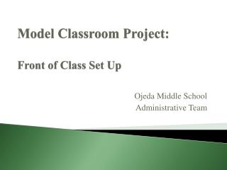 Model Classroom Project: Front of Class Set Up
