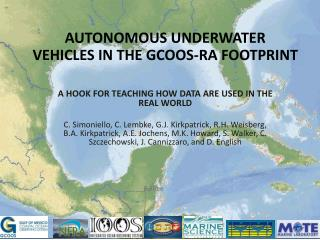 AUTONOMOUS UNDERWATER VEHICLES IN THE GCOOS-RA FOOTPRINT
