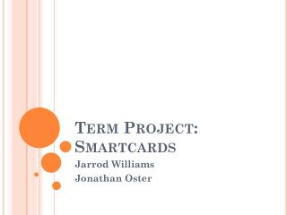 Term Project: Smartcards