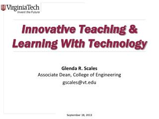 Innovative Teaching  &  Learning With Technology