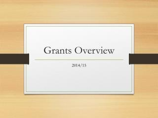 Grants Overview