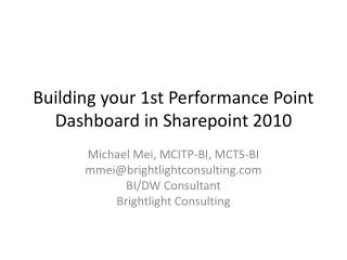 Building your 1st Performance Point Dashboard in Sharepoint 2010