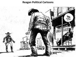 Reagan Political  Cartoons