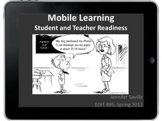 Mobile Learning Student and Teacher Readiness