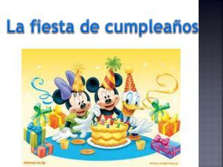 La  fiesta de  cumpleaños
