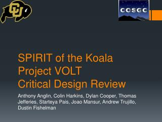 SPIRIT of the Koala Project VOLT Critical Design Review