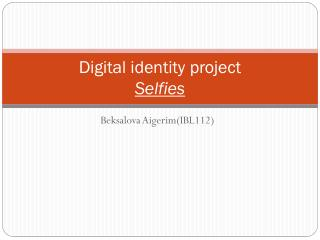 Digital identity project Selfies