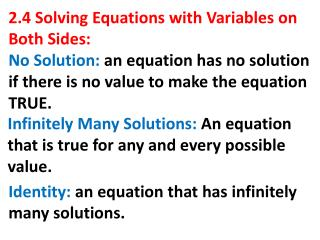 2.4 Solving Equations with Variables on Both Sides: