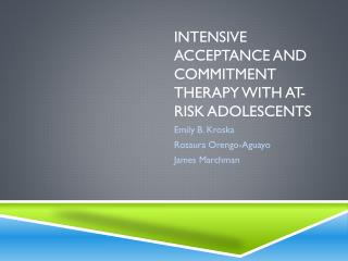 Intensive Acceptance and Commitment therapy with At-Risk Adolescents