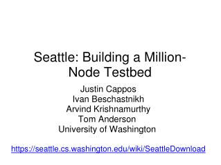 Seattle: Building a Million-Node Testbed