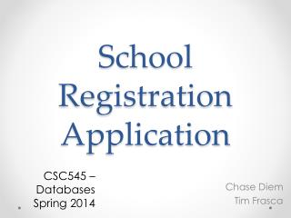 School Registration Application