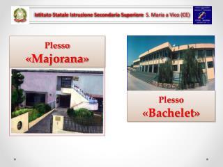 Istituto Statale Istruzione Secondaria Superiore   S. Maria a Vico (CE )