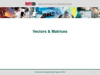 Vectors & Matrices