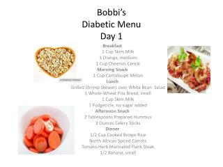 Bobbi�s Diabetic  Menu Day 1