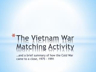 The Vietnam War Matching Activity