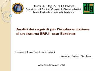 Analisi dei requisiti per l'implementazione di un sistema ERP. Il caso Euroinox