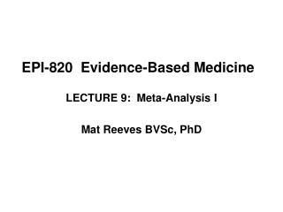 EPI-820  Evidence-Based Medicine