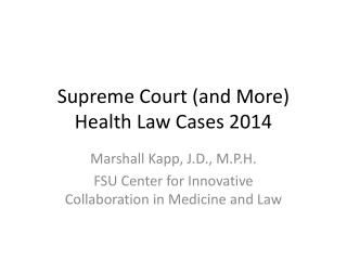 Supreme Court (and More) Health Law Cases 2014