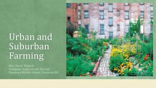Urban and Suburban Farming