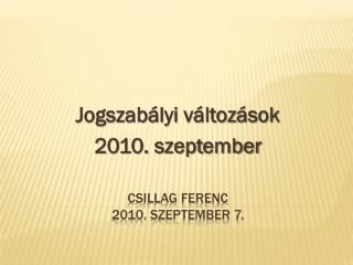 Csillag Ferenc 2010. szeptember 7.
