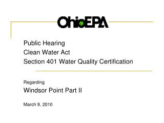 Public Hearing Clean Water Act Section 401 Water Quality Certification   Regarding Windsor Point Part II  March 9, 2010