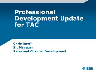 Professional Development Update for TAC