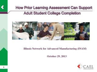 How Prior Learning Assessment Can  Support Adult Student College Completion