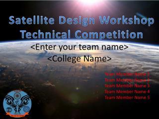 <Enter your team name> <College Name>
