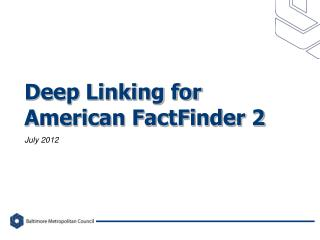 Deep Linking for American FactFinder 2