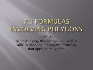 7.3 Formulas involving polygons