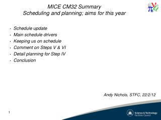 MICE  CM32 Summary Scheduling and planning; aims for this year